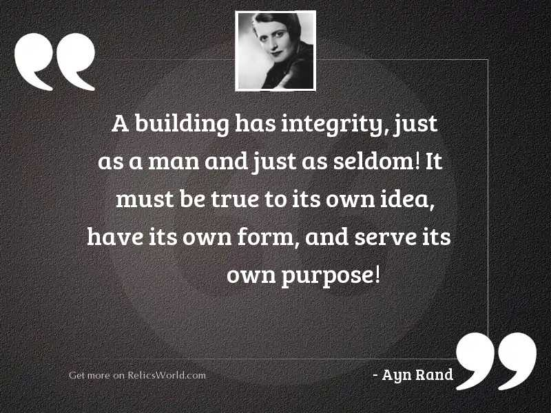 A building has integrity, just
