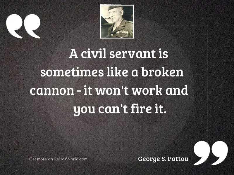 A civil servant is sometimes