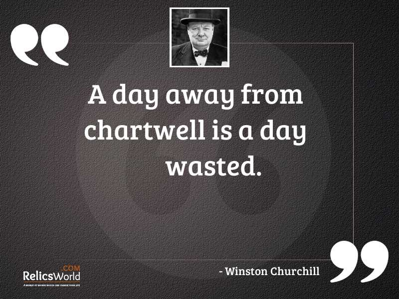 A day away from Chartwell