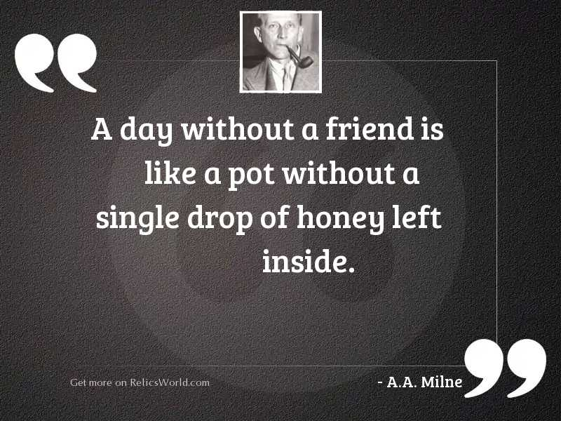 A day without a friend