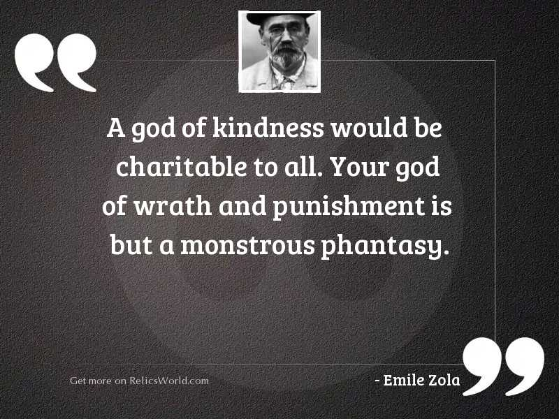 A god of kindness would