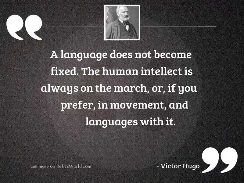 A language does not become