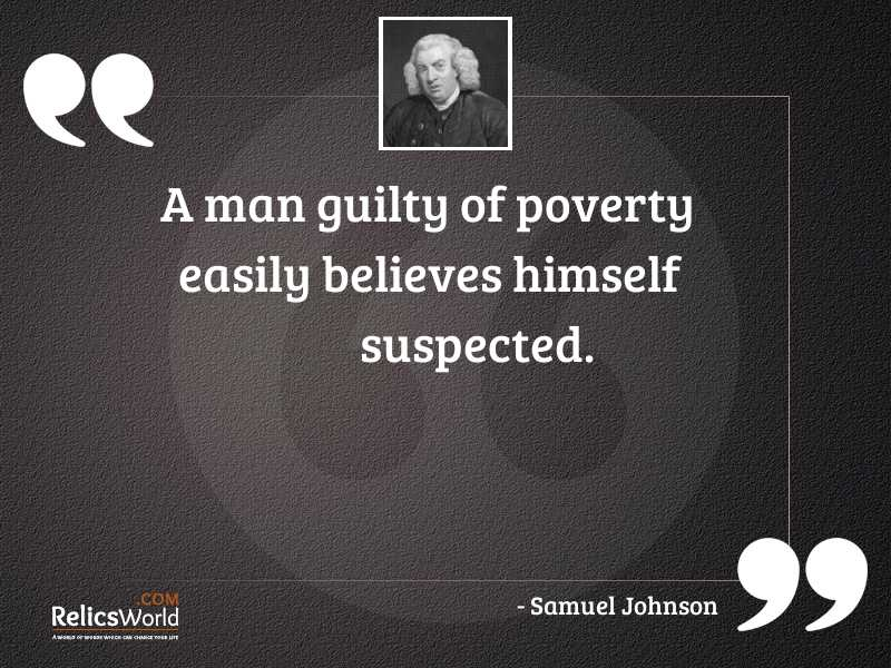 A man guilty of poverty