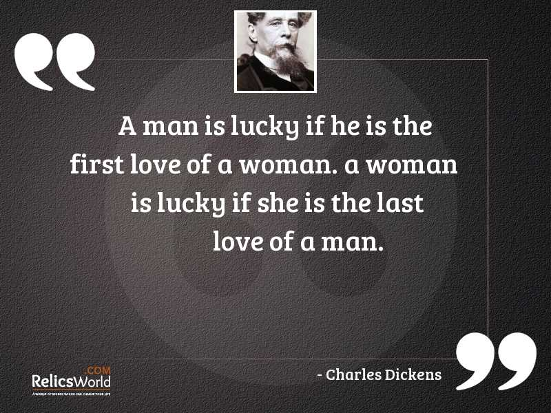 A man is lucky if