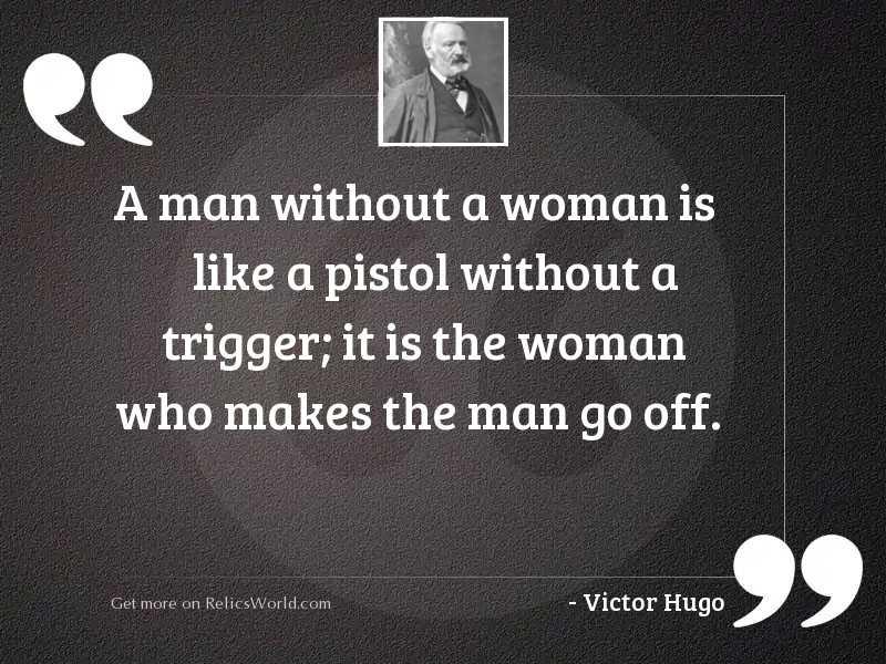 A man without a woman