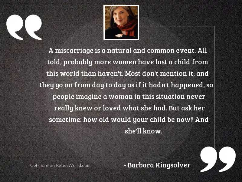A miscarriage is a natural