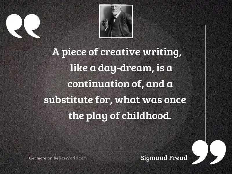 A piece of creative writing,