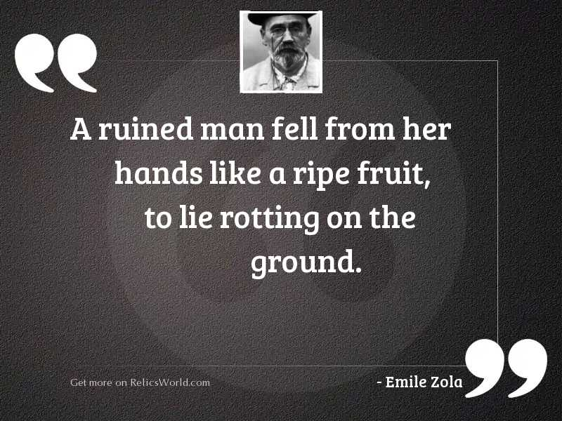 A ruined man fell from
