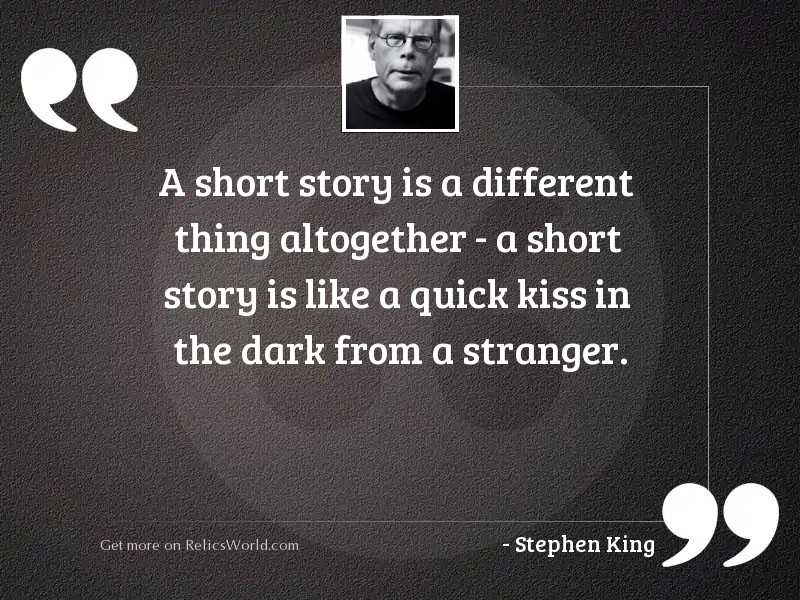 A short story is a