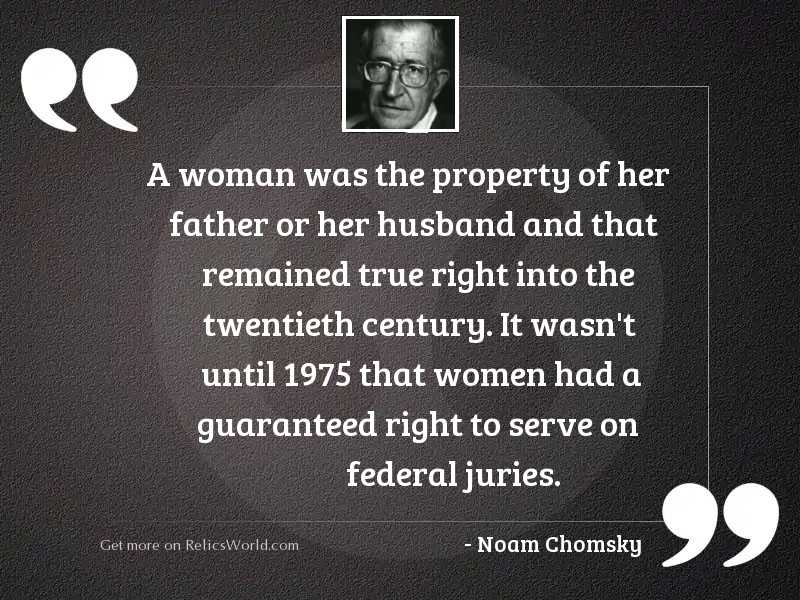 A woman was the property