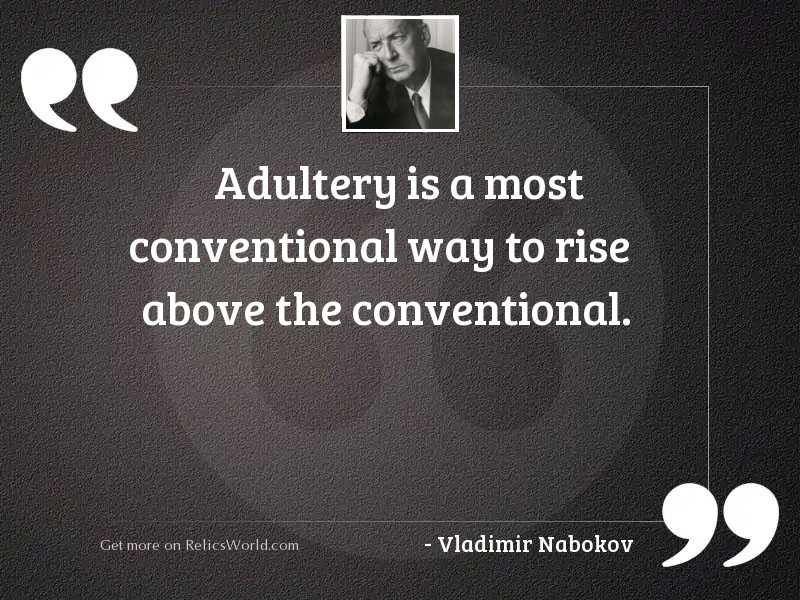 Adultery is a most conventional