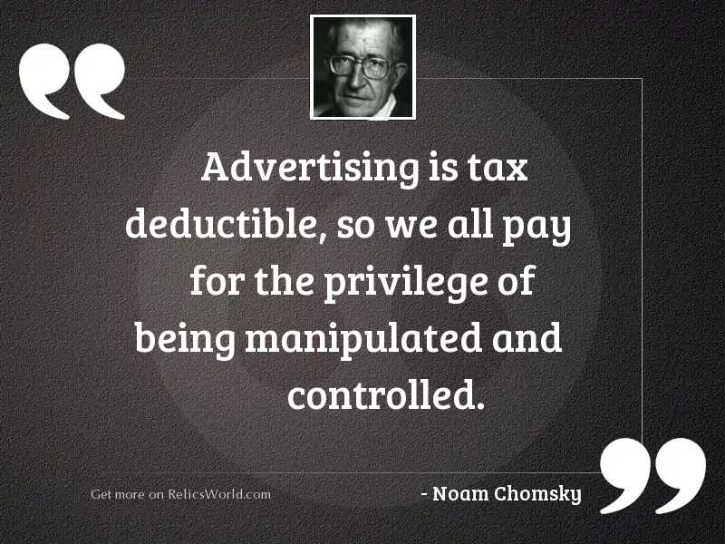Advertising is tax deductible, so