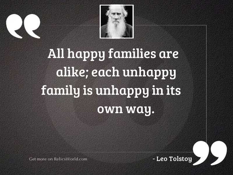 All happy families are alike;