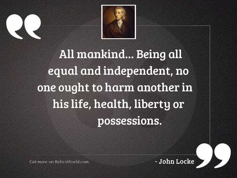All mankind... being all equal