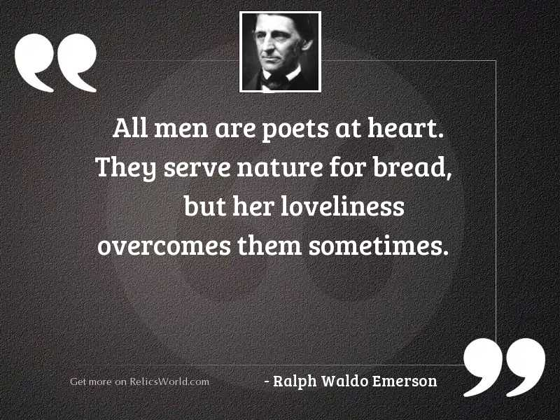 All men are poets at