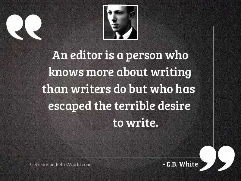An editor is a person