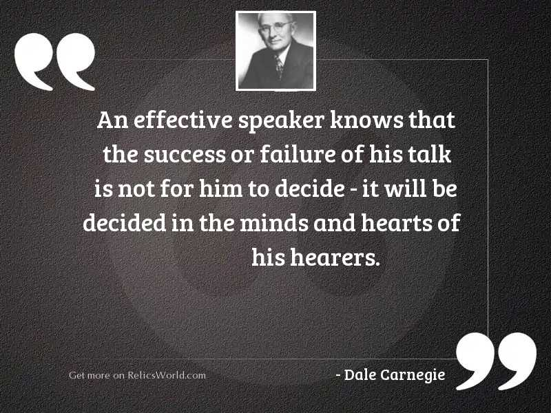 An effective speaker knows that