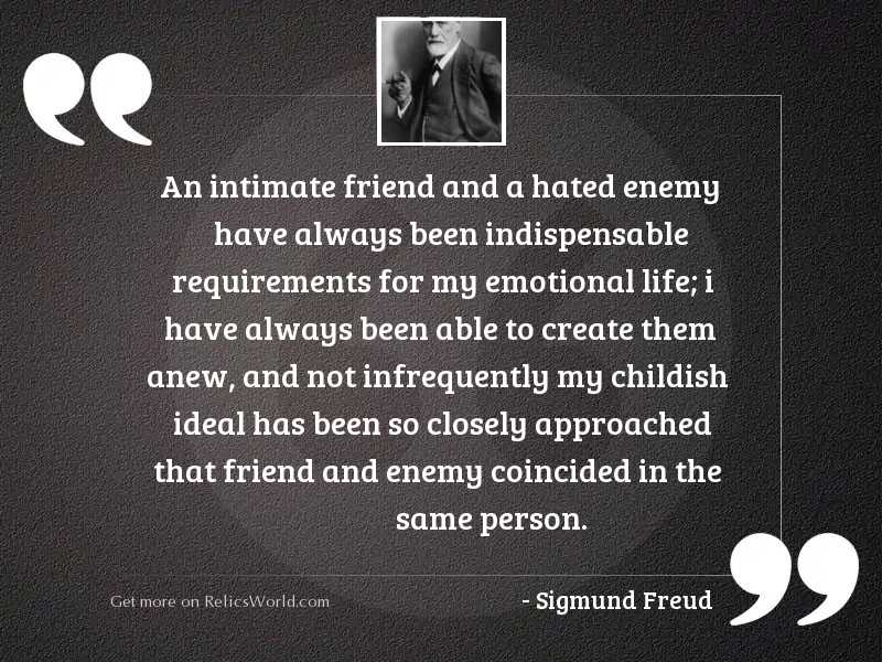 An intimate friend and a
