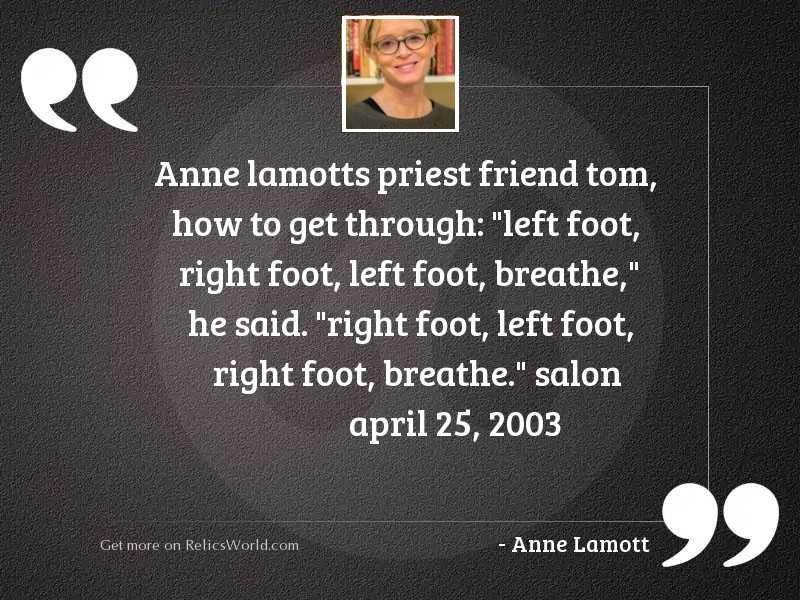 Anne Lamotts priest friend Tom,