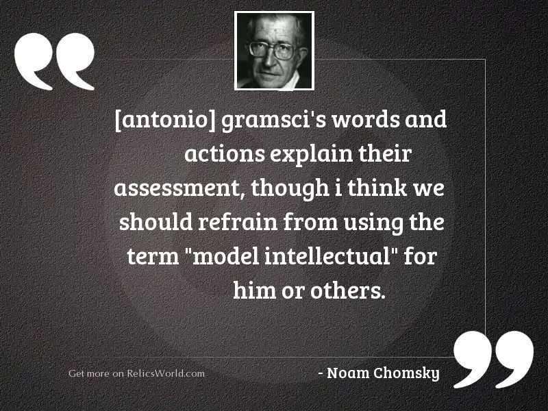 antonio gramscis words and actions