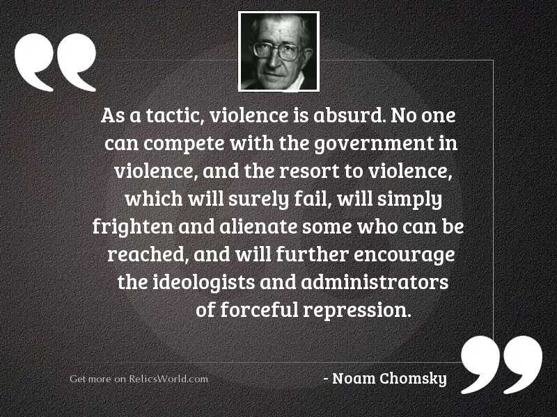 As a tactic, violence is