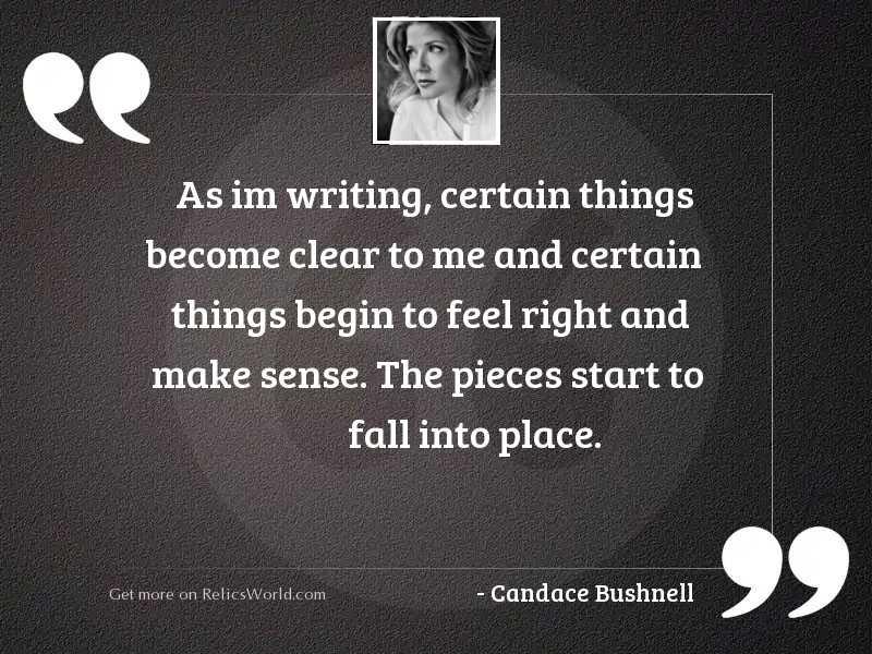 As Im writing certain things