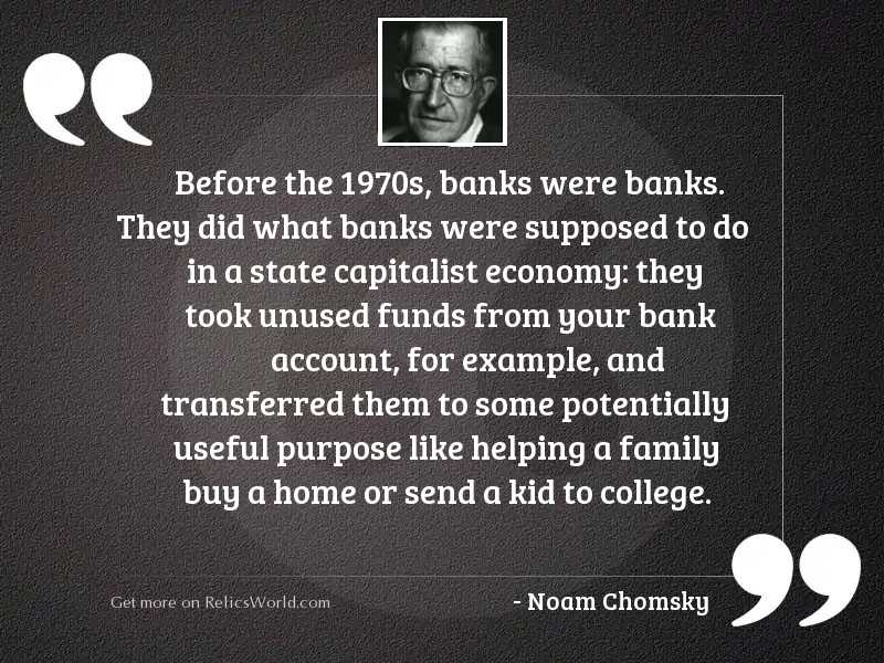 Before the 1970s, banks were