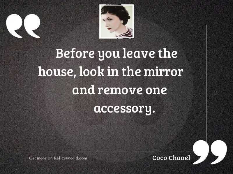 Before you leave the house,