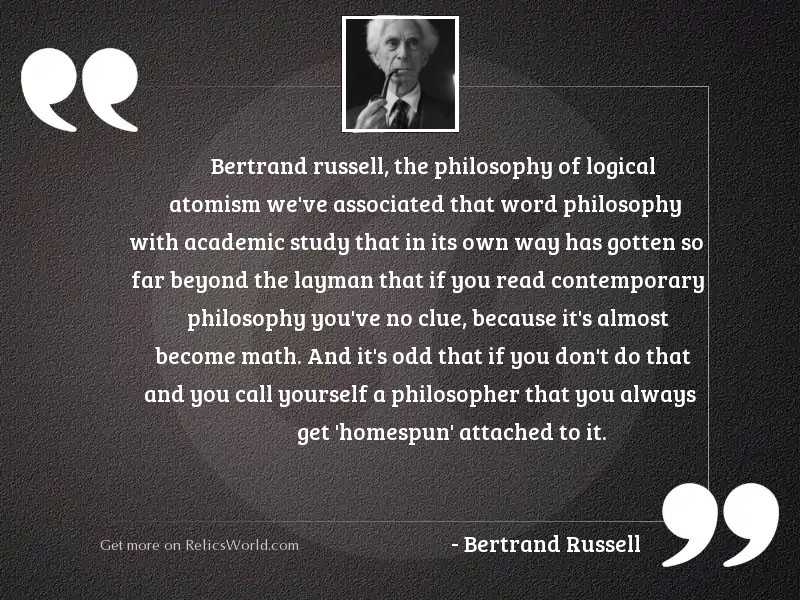 BERTRAND RUSSELL, The Philosophy of