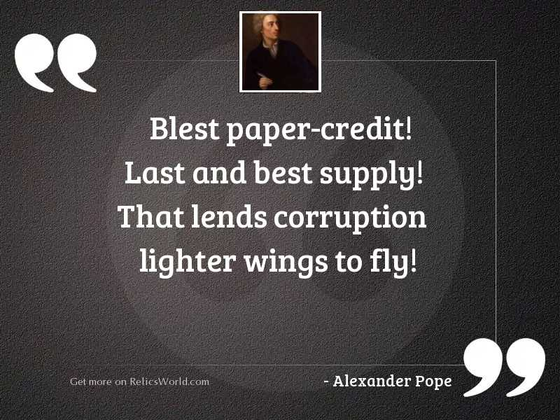 Blest paper credit! last and