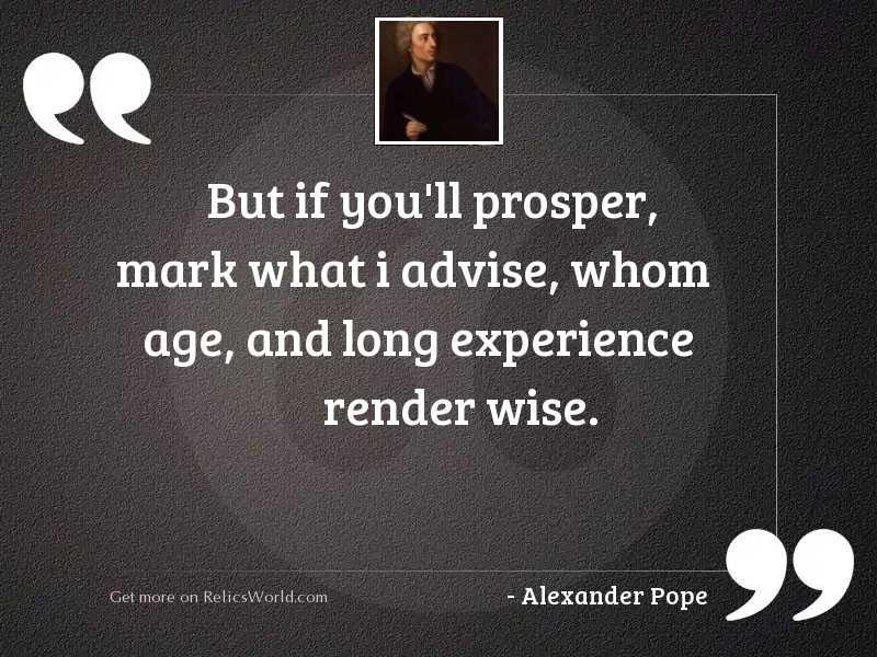 But if you'll prosper,