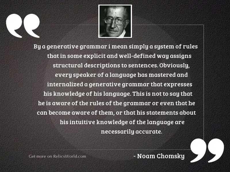 By a generative grammar I