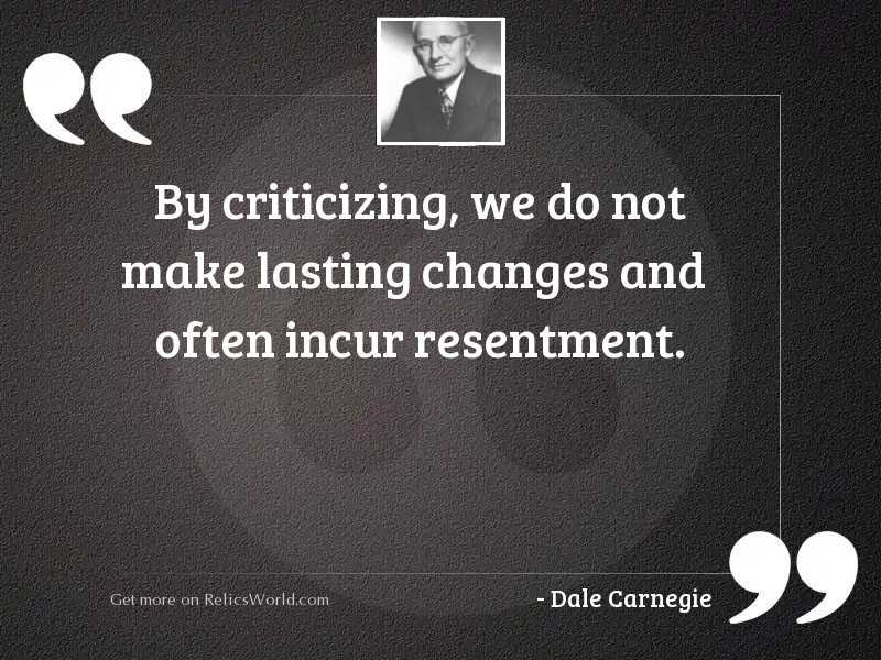 By criticizing, we do not