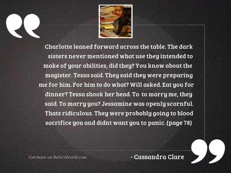 Charlotte leaned forward across the