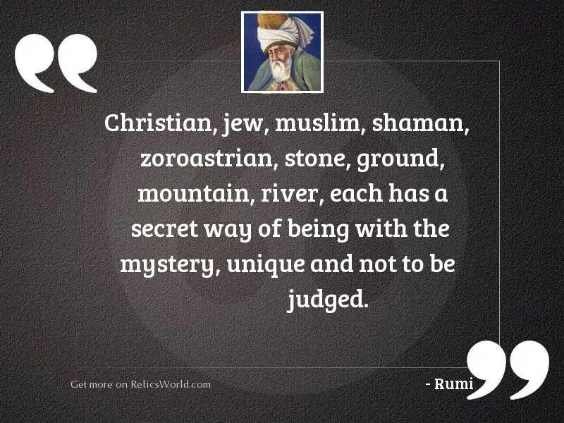 Christian, Jew, Muslim, shaman, Zoroastrian,