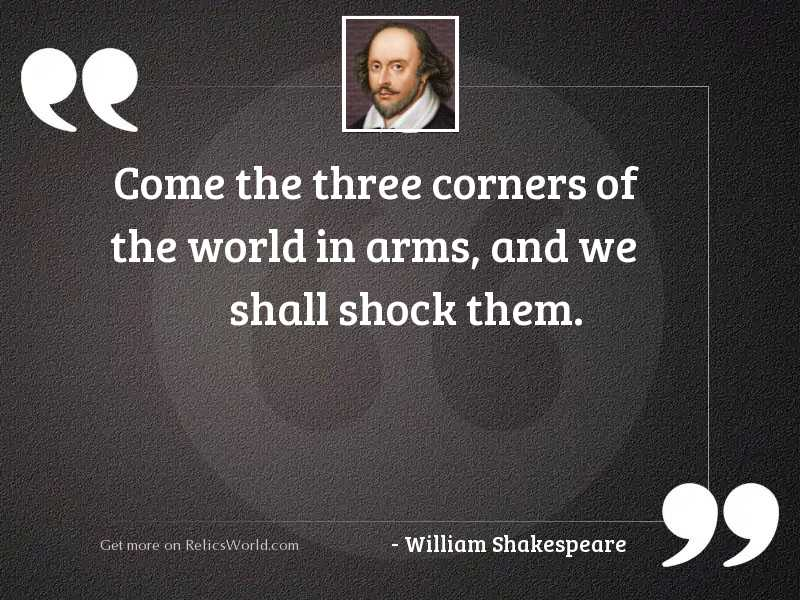 Come the three corners of