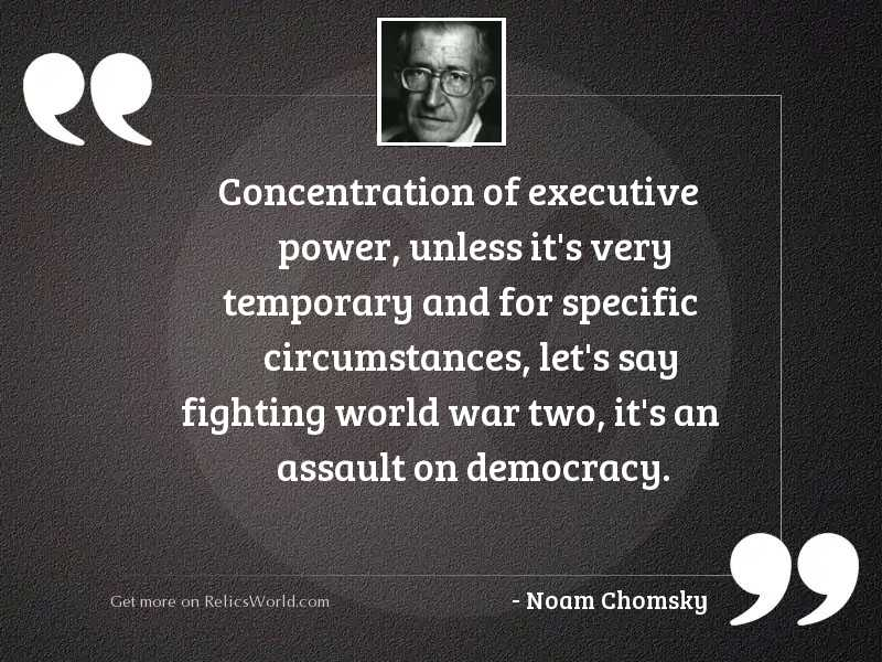Concentration of executive power, unless