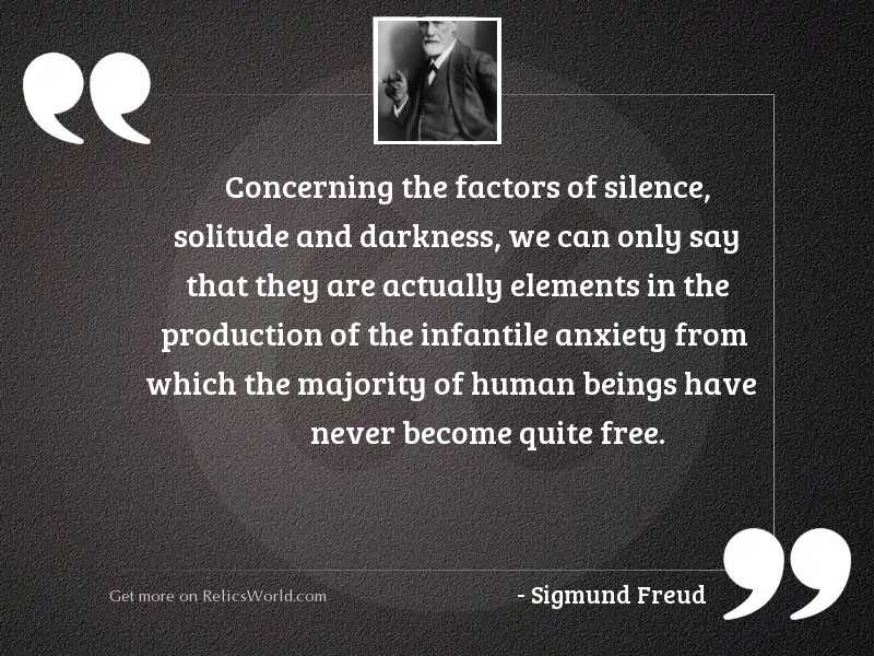 Concerning the factors of silence,