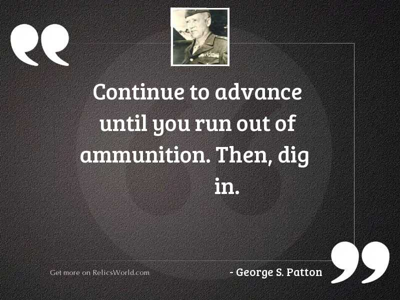 continue to advance until you