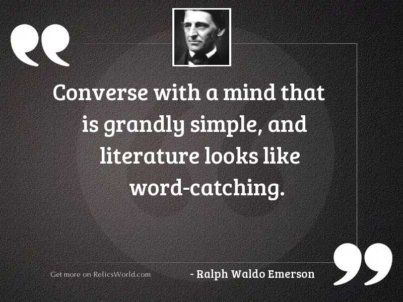 Converse with a mind that