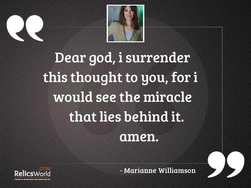 Dear God I surrender this