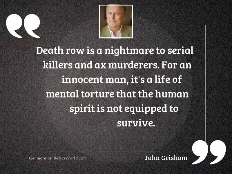 Death row is a nightmare