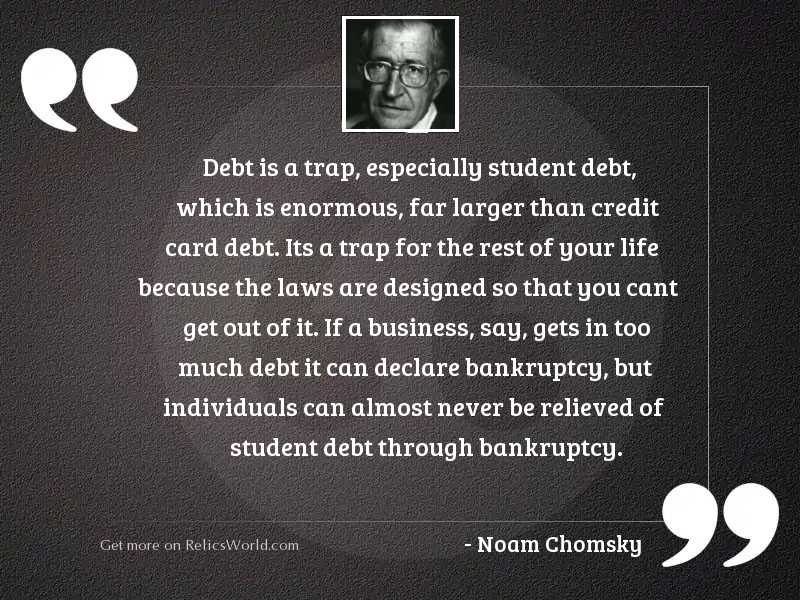 Debt is a trap, especially