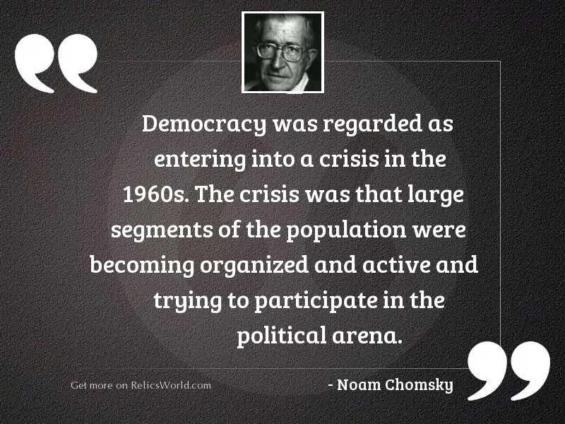 Democracy was regarded as entering