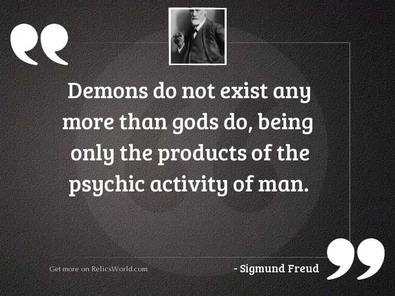 Demons do not exist any