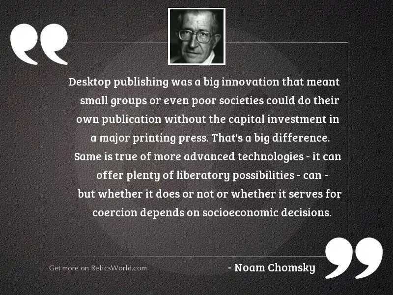 Desktop publishing was a big