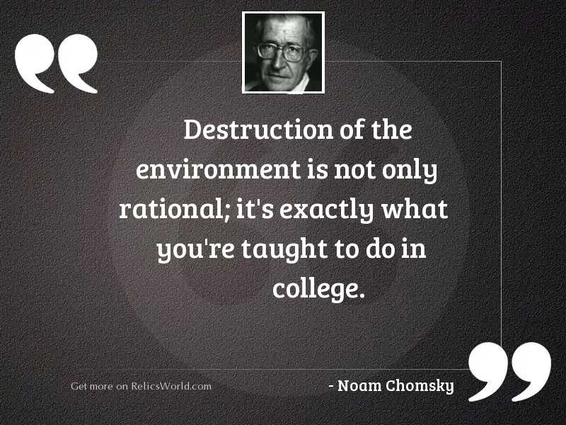 Destruction of the environment is