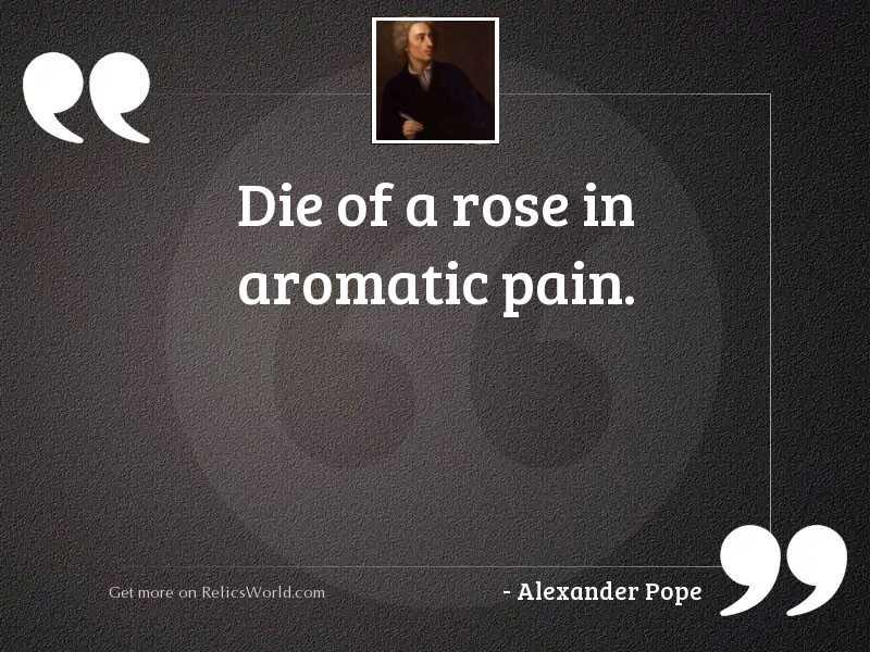 Die of a rose in