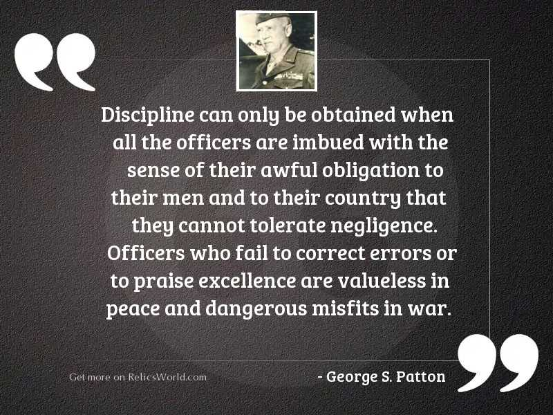 Discipline can only be obtained