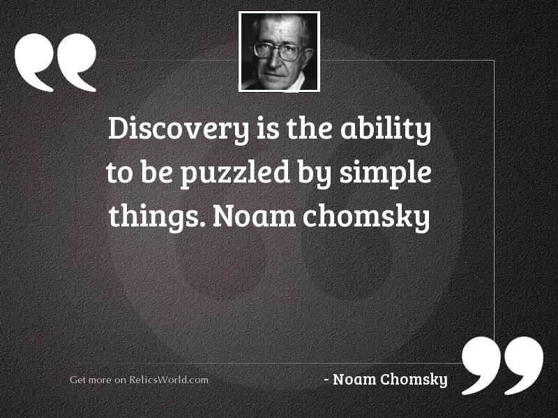 Discovery is the ability to